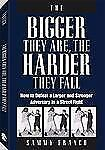 The Bigger They Are, the Harder They Fall: How to Defeat a Larger and Stronger A