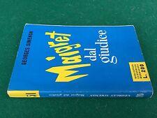 Georges SIMENON - MAIGRET DAL GIUDICE , BEM n.51 1° Ed Mondadori (1956) Libro