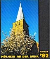 Mülheimer Jahrbuch 1982 Mülheim /39. Geburtstag Chronik RSV Badminton Boxen MBV