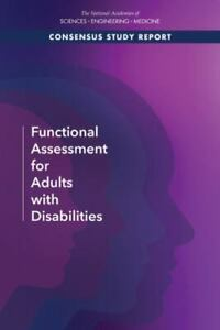 Functional Assessment for Adults with Disabilities, , Committee on Functional As