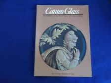 Cameo Glass: Masterpieces from 2000 Years of Glassmaking ~ Corning ~ PB G