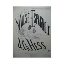 Hess J. Ch. Valse Spanish Piano partition sheet music score