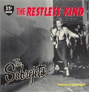 THE SABREJETS The Restless Kind CD - Rockabilly - NEW & Sealed