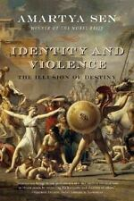 Identity and Violence: The Illusion of Destiny: By Sen, Amartya