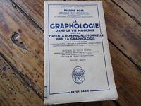 RARE - GRAPHOLOGIE DANS LA VIE MODERNE - PIERRE FOIX - 1959 ENVOI DE L'AUTEUR