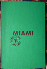 MIAMI - LOUIS VUITTON CITY GUIDE - illustrated Travel Book - FLORIDA USA - 2013