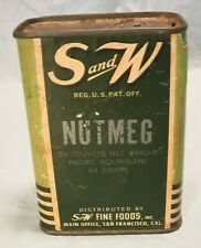 S & W FINE FOODS NUTMEG TIN CANISTER OLD SEASONING CONTAINER FROM SAN FRANCISCO
