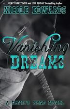 Vanishing Dreams : A Devil's Bend Novel by Nicole Edwards (2014, Paperback)