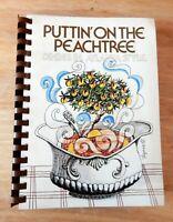 1979 Junior League DeKalb County GA Atlanta Cookbook Puttin' On The Peachtree