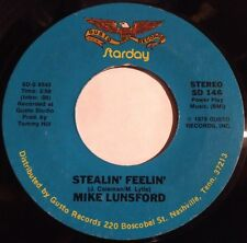 Mike Lunsford 45 Stealin' Feelin' / Part Time Lovers, Full Time Fools