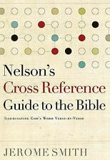 Nelson's Cross-Reference Guide to the Bible: Illuminating God's Word Verse-by-Ve