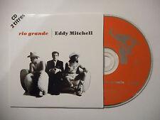 EDDY MITCHELL : RIO GRANDE ♦ CD SINGLE PORT GRATUIT ♦