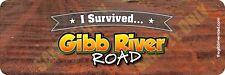I Survived Gibb River Road Bumper Sticker