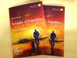 ACCADDE AL TRAMONTO - Marco Pareti
