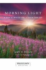 Morning Light: A Book of Meditations to Begin Your Day Hazelden Meditations