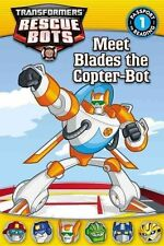 Transformers Rescue Bots: Meet Blades the Copter-Bot (Passport to Reading Level
