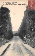Normandia Pintoresca - THURY-HARCOURT - la fosa de lo Hom