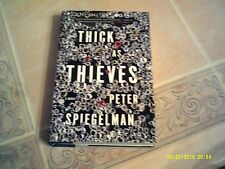 Thick as Thieves by Peter Spiegelman (2011, Hardcover)