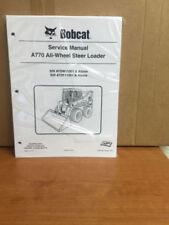 Bobcat A770 All Wheel Steer Loader Service Manual Shop Repair Book 3 # 6990245