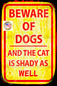 """*BEWARE OF DOG SHADY CAT SIGN* 8""""X12"""" METAL USA MADE NO TRESPASSING FORGET WIFE"""
