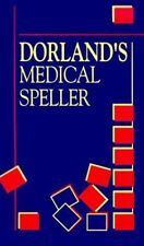 Dorland's Medical Speller, 1e (Dorland's Medical Dictionary) by Dorland, Drake