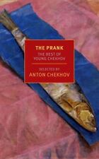 The Prank: The Best of Young Chekhov (New York Review Books Classics) by Chekho