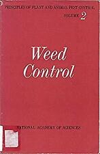 Weed Control Principles of Plant and Animal Pest Control, Volume 2