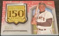 WILLIE MAYS 2019 TOPPS UPDATE 150 ANNIVERSARY MEDALLION 25/25 RED PARALLEL METAL