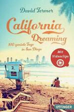 California Dreaming - 100 geniale Tage in San Diego von David Fermer (2015,...