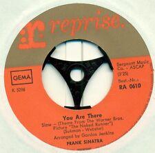 "FRANK SINATRA - YOU ARE IL / THE WORLD WE KNEW 7"" SINGLE (E233)"