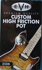 EVH Eddie Van Halen Custom High Friction 250K Pot, Split Shaft, MPN 0220836000