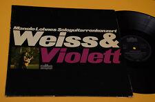 MANOLO LOHNES LP WEISS & VIOLETT ORIG GERMANY EX