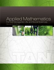 Applied Mathematics for the Managerial, Life, and Social Sciences by Soo T. Tan