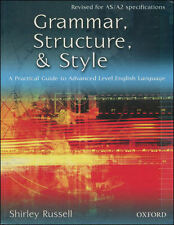 Grammar, Structure, and Style: A Practical Guide to Advanced Level English Lan..
