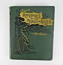Rhymes of the Roads and River by Chris Wheeler -Bent Oars and Broken Spokes 1885