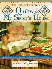 USED (VG) Thimbleberries Quilts for My Sister's House: 22 Quilting Projects for