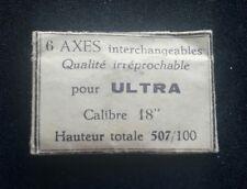 "Axe de balancier ULTRA cal. 18"" hauteur: 507 / 100 balance staff Unruhwelle"