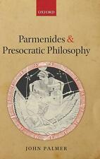 Parmenides and Presocratic Philosophy by John Palmer Paperback
