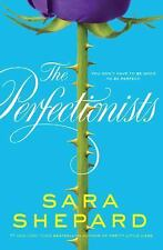 The Perfectionists: By Sara Shepard