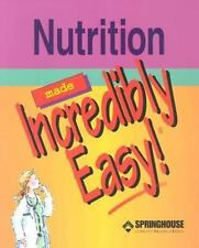 Nutrition Made Incredibly Easy! (Incredibly Easy! Series) (Paperback)