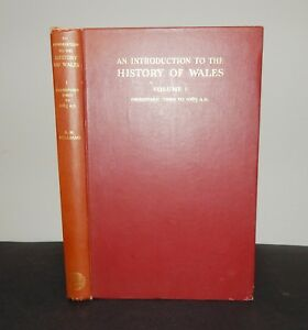 1941 Williams AN INTRODUCTION TO THE HISTORY OF WALES Vol I 1st Ed ILLS