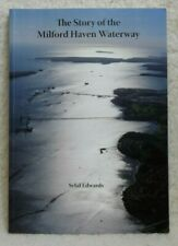 The Story of the Milford Haven Waterway. Sybil Edwards. Authors Inscription.