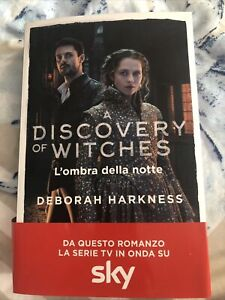 L'ombra della notte. A discovery of witches. Vol. 2 - Harkness Deborah