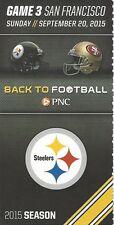 Steelers /San Francisco Ticket Stub 9/20/15 Heinz Field