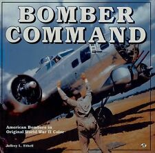 """""""Bomber Command"""" By Jeffrey Ethell  World War II US Bombers Europe Color Book"""