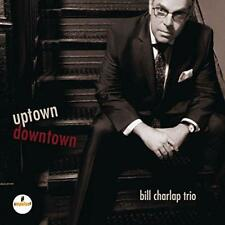 Bill Charlap Trio - Uptown, Downtown (NEW CD)