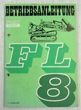 Fiat trattori FL8 Ladeschlepper Betriebsanleitung Bedienungsanleitung 1966