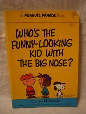 Peanuts Parade # 1 -- Who's The Funny-looking Kid With The Big Nose?