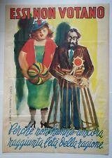 ESSI NON VOTANO manifesto Elezioni 1948 DC Comitato Civico propaganda politica