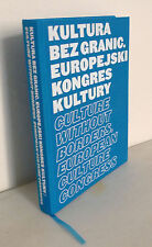 CULTURE WITHOUT BORDERS.EUROPEAN CULTURE CONGRESS,2011 Warsaw[Zygmunt Bauman